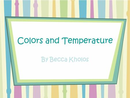 Colors and Temperature