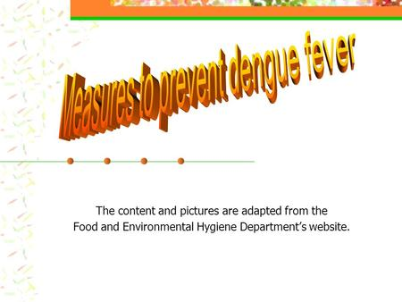 The content and pictures are adapted from the Food and Environmental Hygiene Department's website.