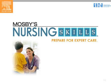 1. 2 What is Mosby's Nursing Skills? A comprehensive online skills and procedures reference system from Elsevier, publisher of Mosby and Saunders, the.