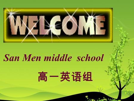 San Men middle school 高一英语组 Do you feel funny? Then what makes them funny?
