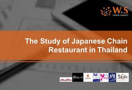 The Study of Japanese Chain Restaurant in Thailand.