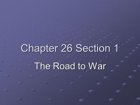 Chapter 26 Section 1 The Road to War. The Rise of Dictators Germany- Adolf Hitler Italy- Benito Mussolini Soviet Union-Joseph Stalin A dictator is a person.