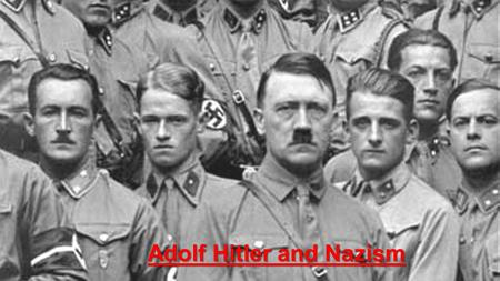 Adolf Hitler and Nazism. The Nazi Party Also known as the National Socialist Worker's Party Founded in 1919 Expressed distaste for the outcome of the.