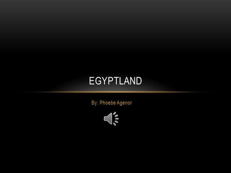 By: Phoebe Agenor EGYPTLAND LOGO Graphic that represent a business or a brand.