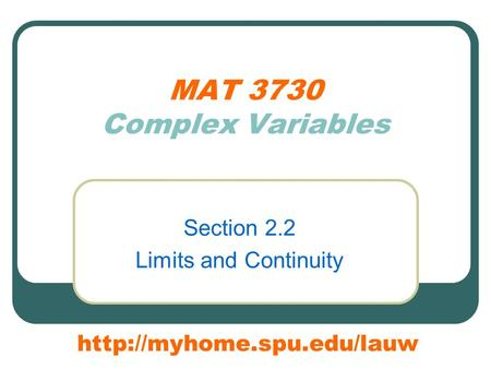 Section 2.2 Limits and Continuity