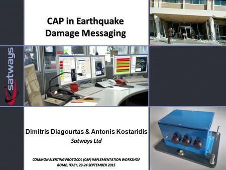 CAP in Earthquake Damage Messaging. Presentation Outline Automated Post-earthquake Building Damage Assessment The GSense system at a glance Architecture.