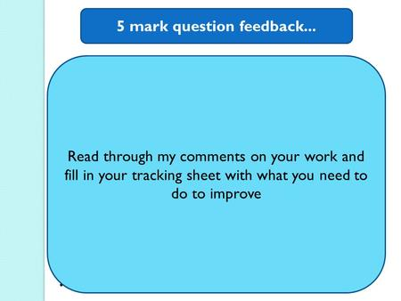 5 mark question feedback... JTB account is only a definition of propositional knowledge. Explain precisely what it is about the JTB account that Gettier.