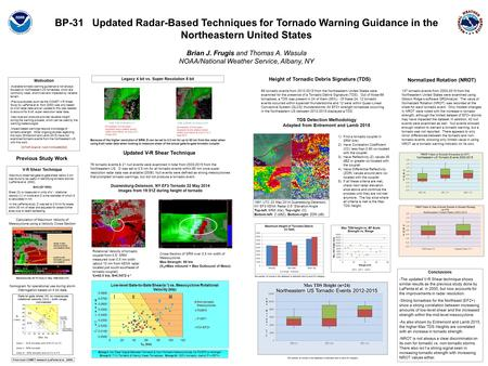 BP-31 Updated Radar-Based Techniques for Tornado Warning Guidance in the Northeastern United States Brian J. Frugis and Thomas A. Wasula NOAA/National.