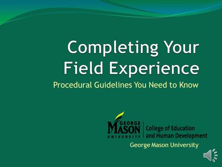 Procedural Guidelines You Need to Know George Mason University.
