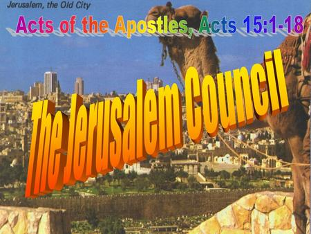 Introduction Introduction There have been many so-called church councils down through history. As you study this first one in Jerusalem, think about what.