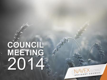 COUNCIL MEETING 2014. Third Party Risk in a Global Environment: NAVEX Global Survey Findings, Best Practices and Challenges Practical Strategies for Success.