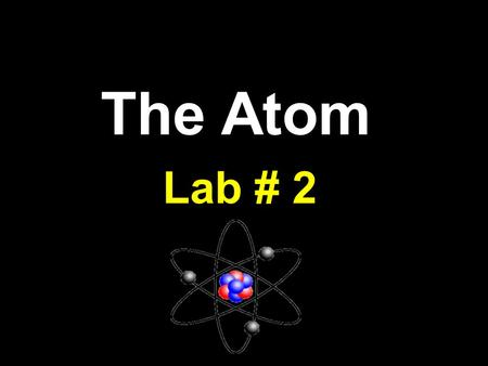 The Atom Lab # 2. What's Inside an Atom? An atom is made up <strong>of</strong> a team <strong>of</strong> three players: protons, neutrons, <strong>and</strong> electrons They each have a charge, mass,
