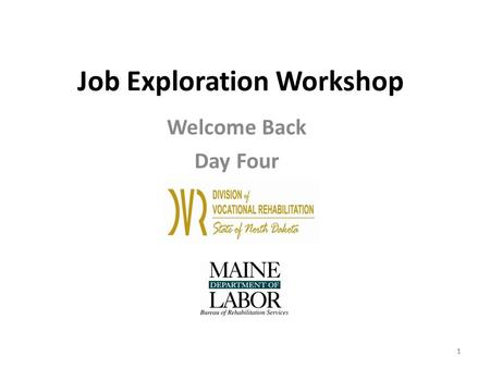 1 Job Exploration Workshop Welcome Back Day Four 11.
