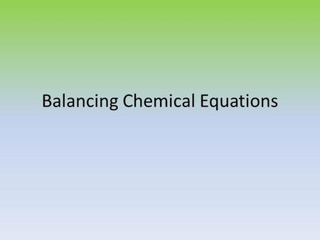 Balancing Chemical Equations. Demonstration!!!!!!!! Sentence - Combine dissolved Lead (II) Nitrate with aqueous Potassium Iodide to yield aqueous Potassium.