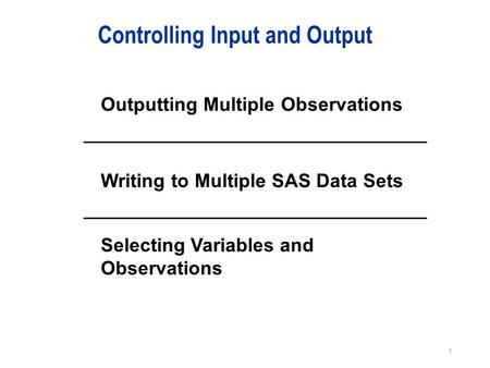 Controlling Input and Output