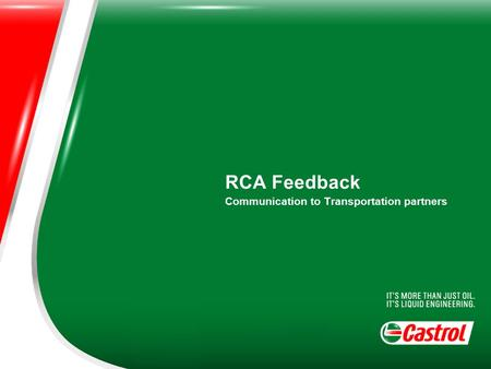 RCA Feedback Communication to Transportation partners.