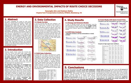 ENERGY AND ENVIRONMENTAL IMPACTS OF ROUTE CHOICE DECISIONS Kyoungho Ahn and Hesham Rakha Virginia Tech Transportation Institute, VPI&SU, Blacksburg, VA.