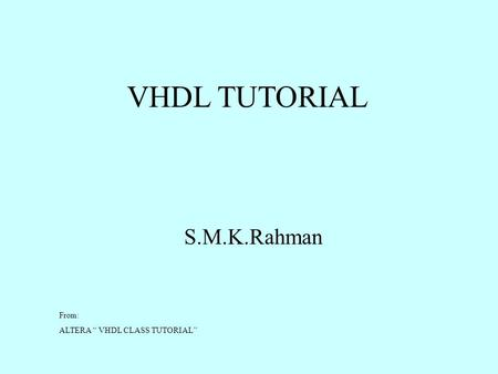 Vhdl tutorial learn by example ppt