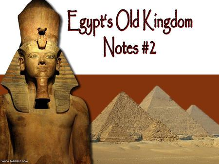 "I.Old Kingdom Rulers A.Egyptian kings were called pharaohs (meaning ""great house"") lived in grand palaces B.The pharaoh's word was law and was obeyed."