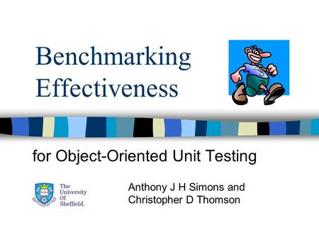 Benchmarking Effectiveness for Object-Oriented Unit Testing Anthony J H Simons and Christopher D Thomson.
