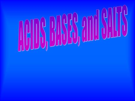 Acid and base are terms used by chemists to classify chemicals according to their pH. ACID - A class of compounds whose water solutions taste sour,