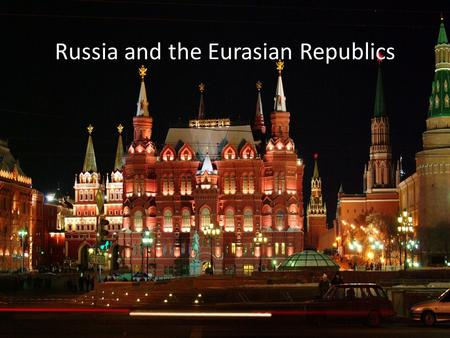 Russia and the Eurasian Republics. The region of Russia and the Eurasian republics stretch nearly halfway around the world. West of Urals lies the fertile.