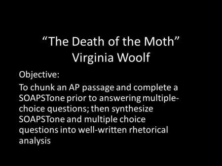 the death of the moth by virginia woolf thesis Title: thesis 123 - virginia woolf death of a moth essay author: subject: thesis 123.
