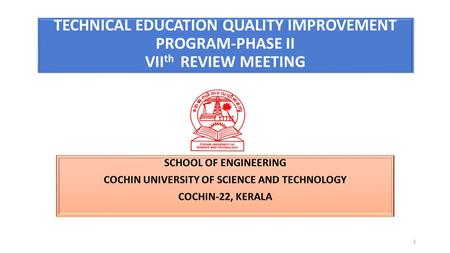 1 TECHNICAL EDUCATION QUALITY IMPROVEMENT PROGRAM-PHASE II VII th REVIEW MEETING.