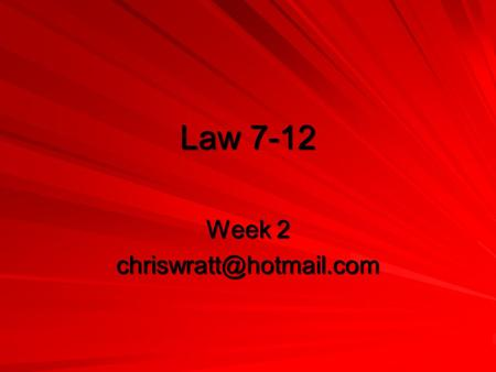 Law 7-12 Week 2 Review of Last Week The Ground The Ball Number of Players ClothingTime Match Officials.