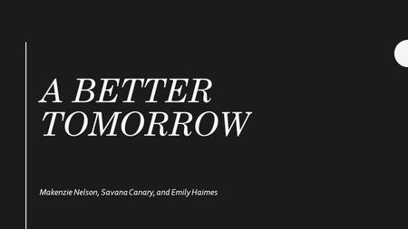 visionaries for a better tomorrow comparing A better tomorrow 2018 (chinese: 英雄本色2018),  a better tomorrow 2018 can however not sustain comparison with the original but despite a wavering tone, some .