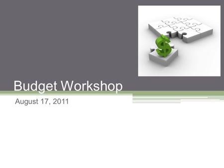 Budget Workshop August 17, 2011. Agenda State Budget Peralta's 2011-12 Tentative Budget.
