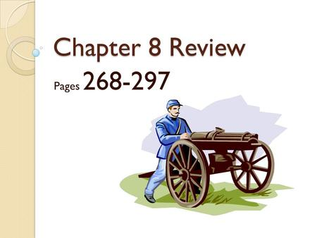 Chapter 8 Review Pages 268-297. The French and Indian War was fought in North America between what two countries?