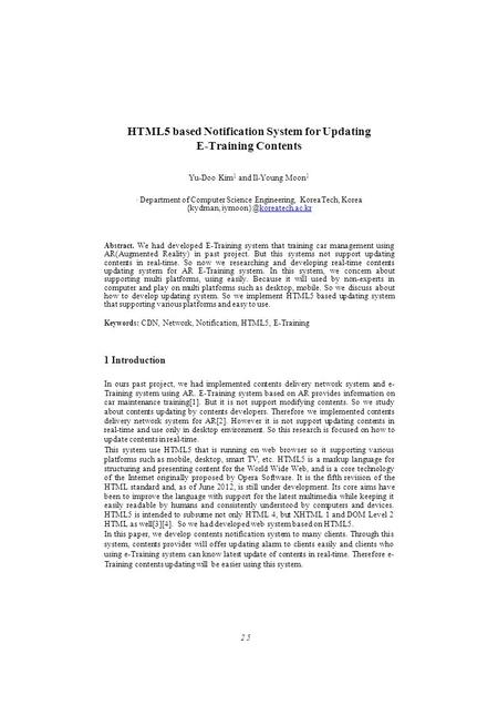 HTML5 based Notification System for Updating E-Training Contents Yu-Doo Kim 1 and Il-Young Moon 1 1 Department of Computer Science Engineering, KoreaTech,