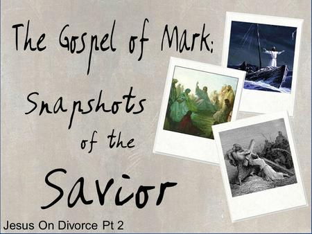 Jesus On Divorce Pt 2. Mark 10:1-12 And he left there and went to the region of Judea and beyond the Jordan, and crowds gathered to him again. And again,