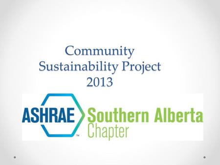 Community Sustainability Project 2013. The Charity.