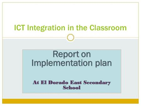 ICT Integration in the Classroom. Our Goal Our goal is to motivate teachers to integrate ICT in curriculum delivery.