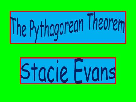 What is the Pythagorean Theorem? The Pythagorean Theorem relates the side lengths of a right triangle. In any right triangle, the sum of the squares.