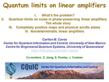 Quantum limits on linear amplifiers I.What's the problem? II.Quantum limits on noise in phase-preserving linear amplifiers. The whole story III.Completely.