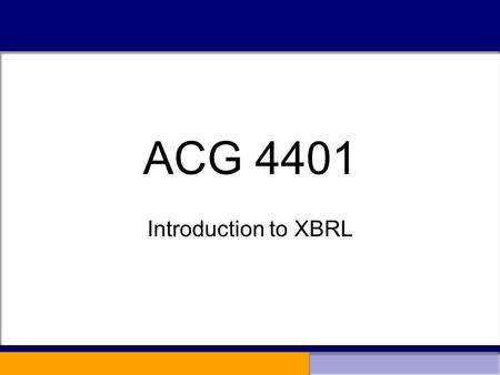 ACG 4401 Introduction to XBRL. What is a Supply Chain?