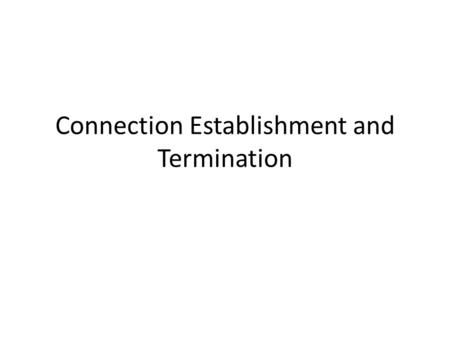 Connection Establishment and Termination. Tcpdump tcpdump is a common packet analyzer that runs under the command line. It allows the user to intercept.