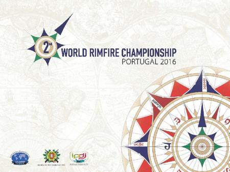 World Rimfire Championship. Portugal 2016 World Rimfire Championship Introduction Dear Madam/Sir, In representation of the Portuguese Shooting Federation.