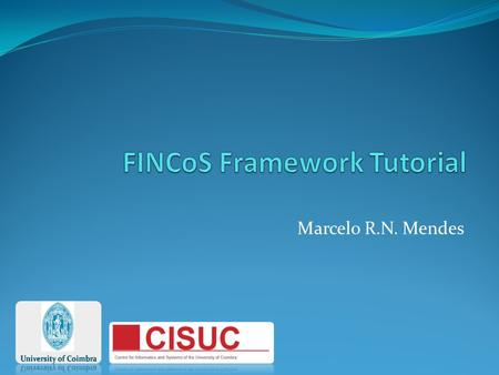 Marcelo R.N. Mendes. What is FINCoS? A set of tools for data generation, load submission, and performance measurement of CEP systems; Main Characteristics:
