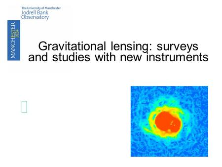 Gravitational lensing: surveys and studies with new instruments.