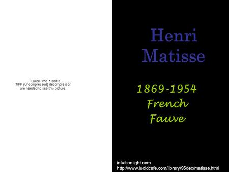 Henri Matisse 1869-1954 French Fauve intuitionlight.com