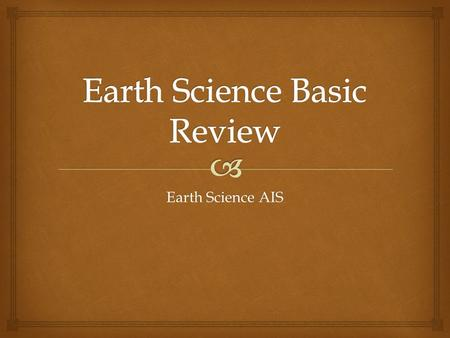 Earth Science AIS.  Definitions   Definition: as one measured quantity increases/decreases, the other measured quantity increases/decreases in response.