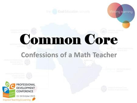 Common Core Confessions of a Math Teacher. So, what is this Common Core thing all about? The standards define the knowledge and skills students should.