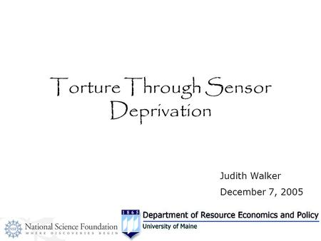 Torture Through Sensor Deprivation