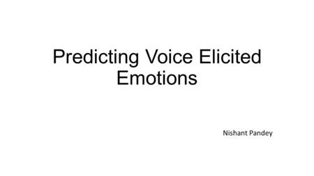 Predicting Voice Elicited Emotions