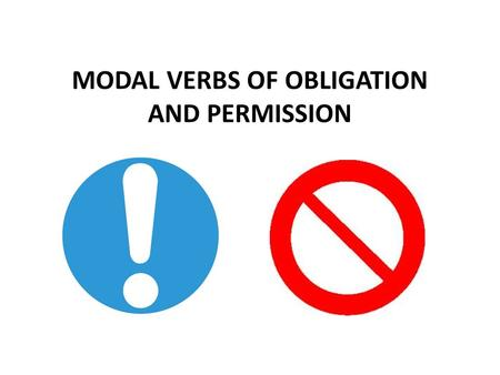MODAL VERBS OF OBLIGATION AND PERMISSION. Introduction : What are modal verbs? Modal verbs: can, could, may, might, must, will, would should, ought to.
