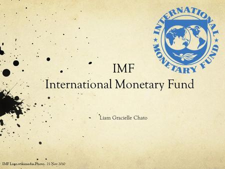 IMF International Monetary Fund Liam Gracielle Chato